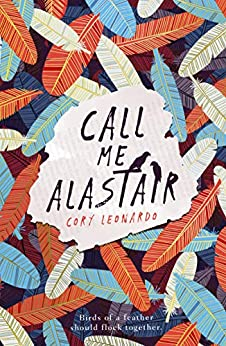Call Me Alastair by [Leonardo, Cory]