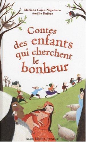 Contes des enfants qui cherchent le bonheur