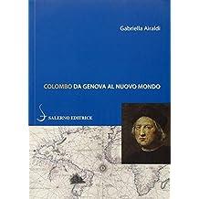 Colombo. Da Genova al Nuovo Mondo