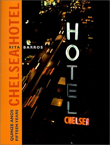Descargar Libro Chelsea Hotel: Quinze Anos/Fifteen Years de Rita Barros
