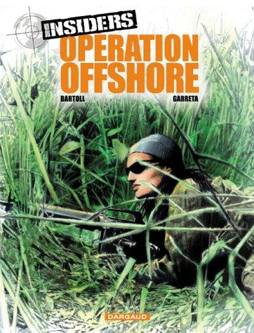 Insiders, Tome 2 : Opération offshore par Jean-Claude Bartoll, Renaud Garreta
