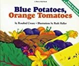 Blue Potatoes, Orange Tomatoes