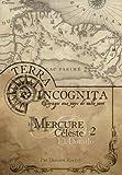 Terra Incognita - Le Mercure Céleste 2 El Dorado