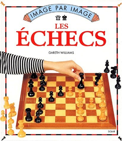 Les échecs par Gareth Williams