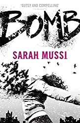 Bomb by Sarah Mussi (2015-05-07)