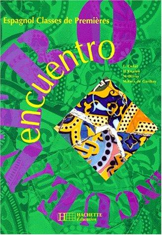 Encuentro, espagnol 1re par Offroy, Knafou