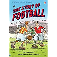 The Story of Football - Level 2 (Usborne Young Reading)