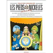 Les Pieds Nickelés, tome 25 : L'Intégrale (Diseurs de bonne aventure ; Trappeurs ; Cinéastes, douaniers et pharmaciens)