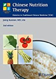Chinese Nutrition Therapy: Dietetics in Traditional Chinese Medicine (Complementary Medicine (Thieme Paperback))
