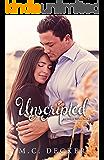 Unscripted (Unspoken Series Book 2)