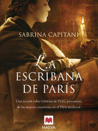 La escribana de París (Nueva Historia) por Sabrina Capitani