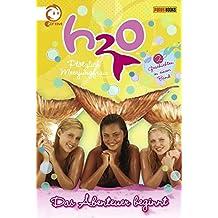 H2O - Plötzlich Meerjungfrau: Das Abenteuer beginnt. Doppelband (Bd. 1: Magische Verwandlung / Bd. 2: Ein Leben voller Geheimnisse)