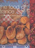 The Food of France: A Journey for Food Lovers (Food of the World)