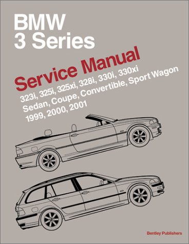 Bmw 3 Series: Service Manual : 323I, 323Ci, 325I, 325Ci,