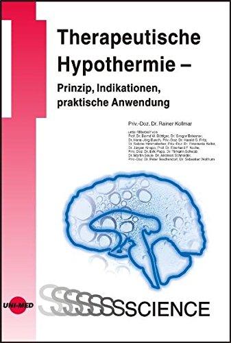 Therapeutische Hypothermie - Prinzip, Indikationen, praktische Anwendung (UNI-MED Science)