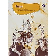 Brujas/Witches: Pasado y presente de una perseguida/Past and Present of a Persecuted (Esonose)