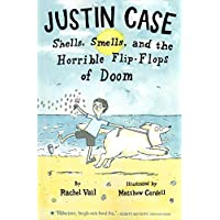 [(Justin Case: Shells, Smells, and the Horrible Flip-Flops of Doom)] [By (author) Rachel Vail ] published on (May, 2013)