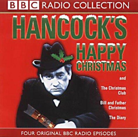 Hancock's Happy Christmas: Four Original BBC Radio Episodes (BBC Radio Collection)