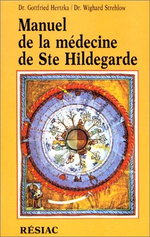 Manuel de la médecine de sainte Hildegarde