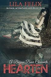 Hearten (Bayou Bear Chronicles Book 2)