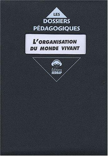 L'organisation du monde vivant 6e : Partie B Fichier de l'élève + transparents