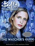 Buffy The Vampire Slayer : The Watcher's Guide, Volume Three