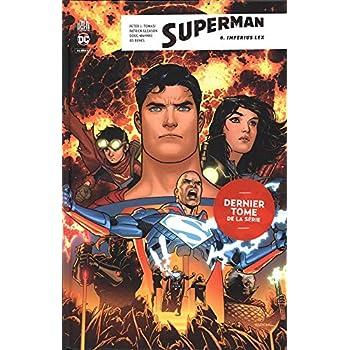 Superman Rebirth, Tome 6 : Imperius Lex
