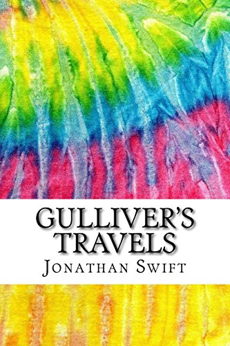 Gulliver's Travels: Includes MLA Style Citations for Scholarly Secondary Sources, Peer-Reviewed Journal Articles and Critical Essays (Squid Ink Classics)