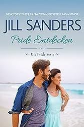 Pride Entdecken (Die Pride Serie 2)