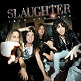 Songtexte von Slaughter - Then and Now
