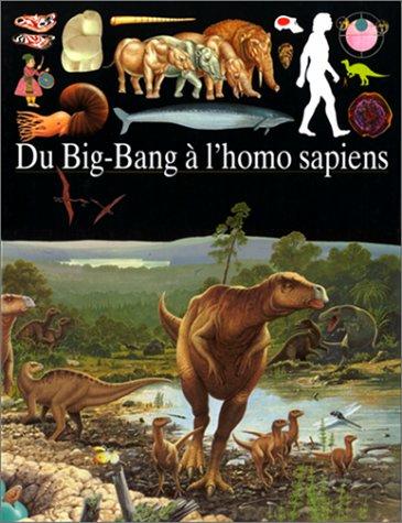 Du Big-Bang à l'homo sapiens