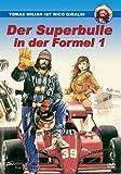Der Superbulle in der Formel 1
