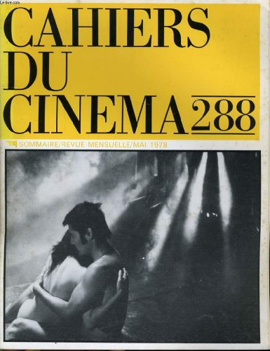 Cahiers du cinema n° 288 - la fiction historique - les machines du cinema (suite et fin) - le cinema dans la television - cinema italien...