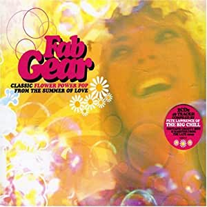 Fab Gear - Classic Flower Power Pop from the Summer of Love [Import anglais]