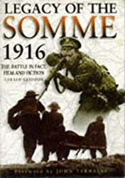 Legacy of the Somme 1916: The Battle in Fact, Film and Fiction
