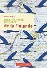 Dictionnaire insolite de la Finlande par Nicolas Redon Nicolas