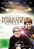 Ways to live forever - Die Seele stirbt nie (DVD)