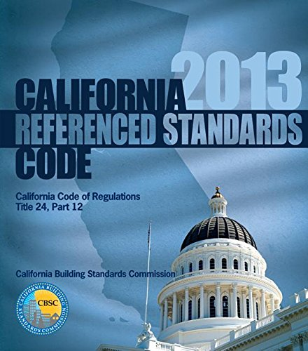 2013 California Referenced Standards Code, Title 24 Part 12 (2013 Gebäude-codes)