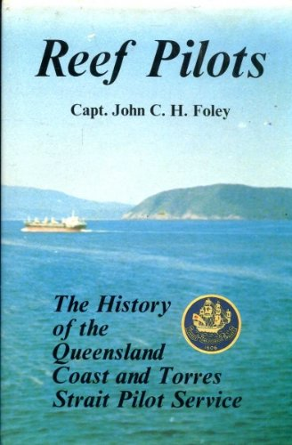 reef-pilots-the-history-of-the-queensland-coast-and-torres-strait-pilot-service