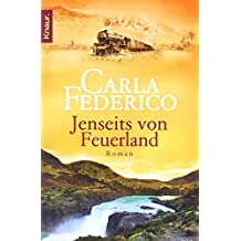 Jenseits von Feuerland : Roman von Carla Federico (2. Mai 2011) Taschenbuch