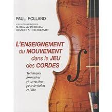 L'enseignement du mouvement dans le jeu des cordes : Techniques formatives et correctives pour le violon et l'alto