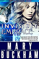 INVISIBLE EMBRACE BOOK 3: KELLY McALLISTER (The Kelly McAllister Novels) (English Edition)