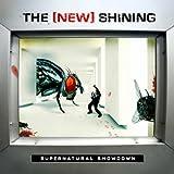 Songtexte von The New Shining - Supernatural Showdown