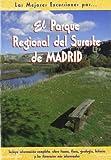 El Parque Regional del Sureste de Madrid (Las Mejores Excursiones Por...)