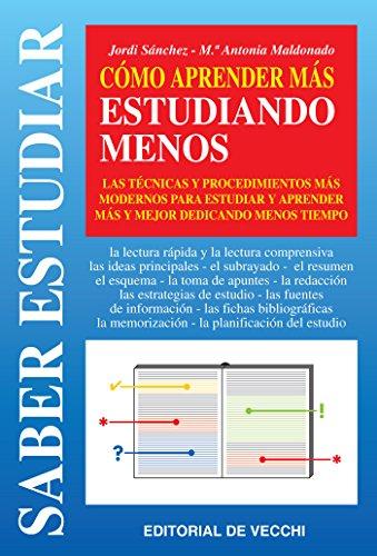 Cómo aprender más estudiando menos eBook: Sánchez, Jordi ...
