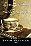 Lavender And Earl Gray Tea
