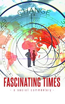 Fascinating Times (English Edition) di [Fletcher, Mal]