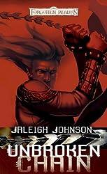 Unbroken Chain: A Forgotten Realms Novel (Dungeons & Dragons: Forgotten Realms)