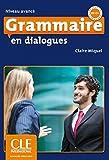 Grammaire en dialogues: Buch + Audio-CD + Corrigés. Buch + Audio-CD + Corrigés