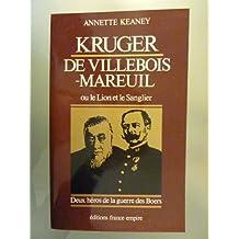 LE LION ET LE SANGLIER. Deus héros de la guerre de Boers, Paul Kruger et Georges de Villebois-Mareuil